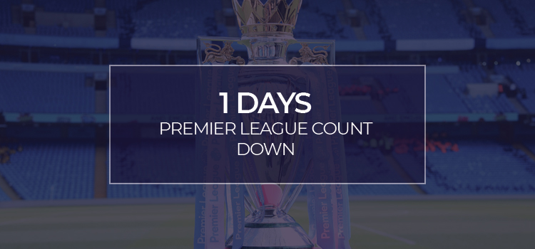 PREMIER LEAGUE RESTART!!!! 1 days and counting…