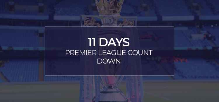 PREMIER LEAGUE RESTART!!!! 11 days and counting…