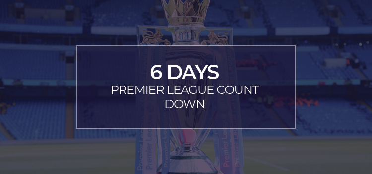 PREMIER LEAGUE RESTART!!!! 6 days and counting…