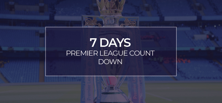 PREMIER LEAGUE RESTART!!!! 7 days and counting…