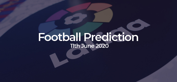 La Liga Match Predictions – 11th June 2020