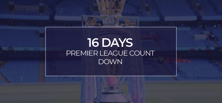 PREMIER LEAGUE RESTART!!!! 16 days and counting…