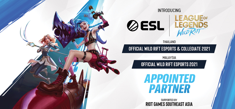 ESL to host Wild Rift tournaments in Malaysia and Thailand